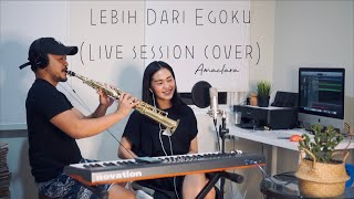 Download lagu Lebih Dari Egoku - Mawar De Jongh (Live Session Cover) AMACLARA #SESIRUANGTAMU