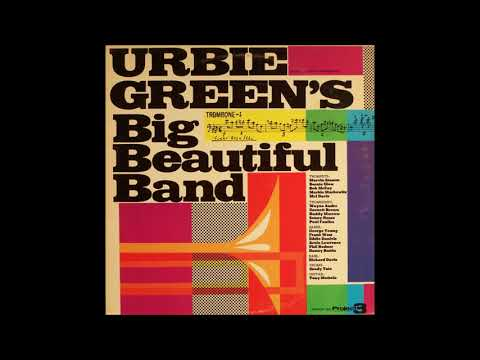 Urbie Green ‎– Urbie Green's Big Beautiful Band ( Full Album )