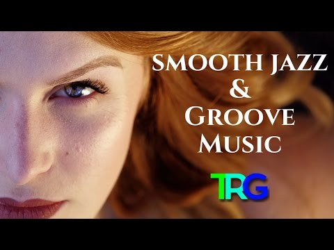 Smooth Jazz Romantic Instrumental | Groove Music, R&B Love Instrumental Beat by TRG ♫ 66