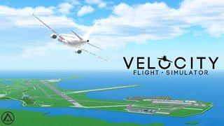 Roblox - Velocity Flight Simulator - Ep: 11 - New Airport