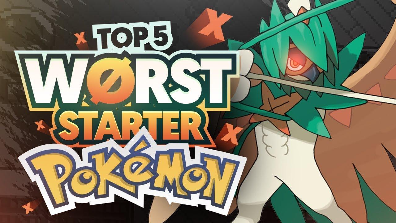 Top 5 WORST Starter Pokemon (Least Favorite Starter Pokemon)