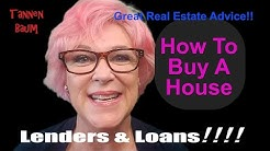 How To Buy A House #3: Lenders and Loans