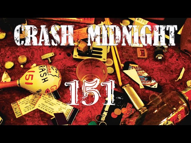 CRASH MIDNIGHT - 151 (OFFICIAL MUSIC VIDEO)