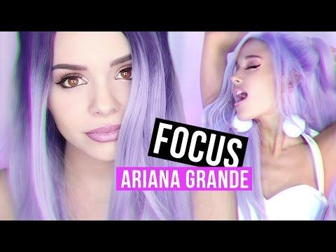 ARIANA GRANDE - FOCUS - Makeup Tutorial