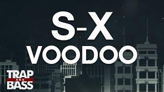 S-X - Voodoo (feat. Gia)