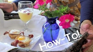 HOW TO: Easy Breakfast in Bed!