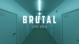 Charlie Crown - Brutal (feat. Kyle Reynolds) [Official Lyric Video]