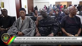 Family of Late Amissah Arthur Calls on President Akufo-Addo