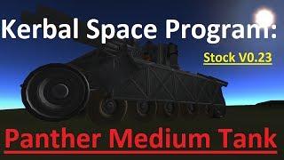 Kerbal Space Program: Panther Medium Tank