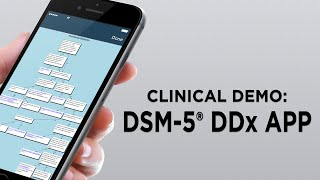 DSM-5® Differential Diagnosis App Demonstration