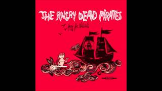 The Angry Dead Pirates- Whisky