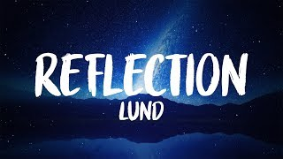 Lund - Reflection (8D AUDIO)