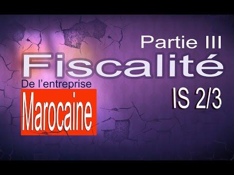 Fiscalité de l'enreprise marocaine: impôt sur les sociétes 2/3