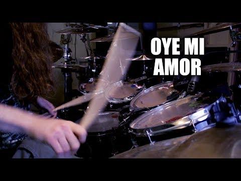 Oye Mi Amor with Death Metal drumming