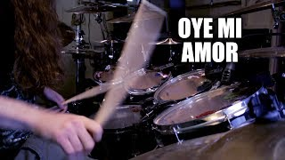 Oye Mi Amor with Death Metal drumming
