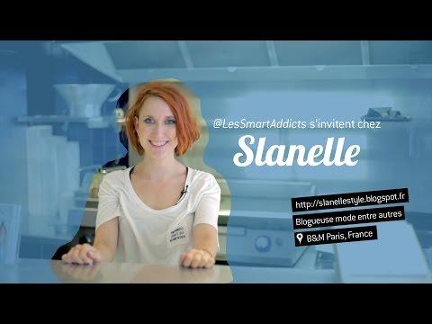 @LesSmartAddicts S'invitent Chez Slanelle