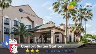 Comfort Suites Stafford - Stafford Hotels, Texas