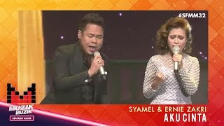 SFMM32 | Syamel & Ernie Zakri | Aku Cinta