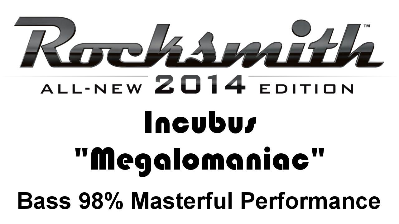 "Incubus ""Megalomaniac"" Rocksmith 2014 bass 98% pick"