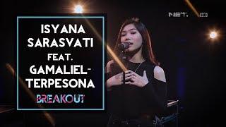 Breakout Showcase : Isyana Sarasvati Feat. Gamaliel - Terpesona