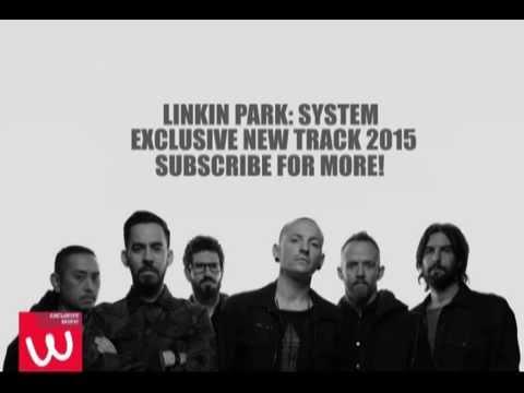 linkin-park---system-(2015)-new-track!