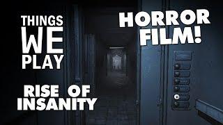 Rise of Insanity - Horror Film!