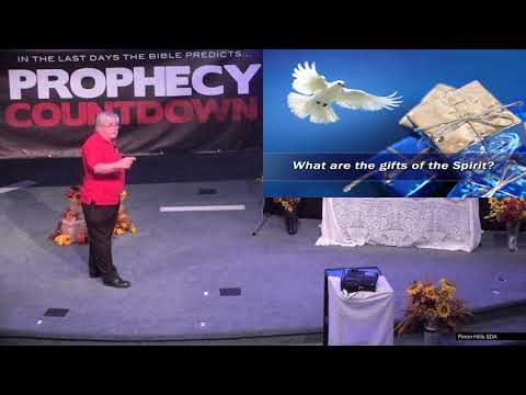Prophecy Countdown - Session 14 - End Time Spiritual Gifts (Friday Night 10/13/2017)