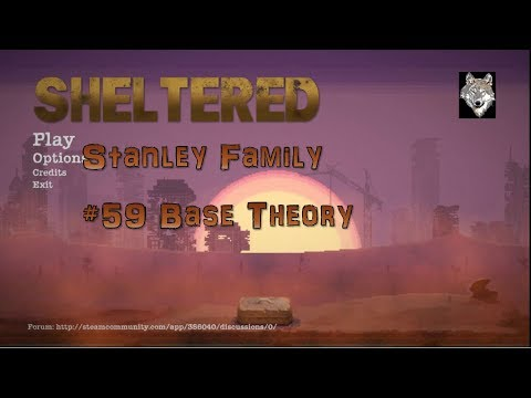 Sheltered Stanley 59 Base Theory