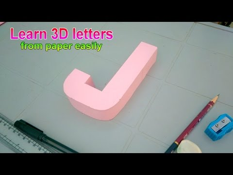 Learn to make 3d letters from paper, letter J j