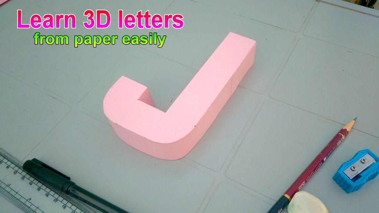 Learn to make 3d letters from paper letter J j