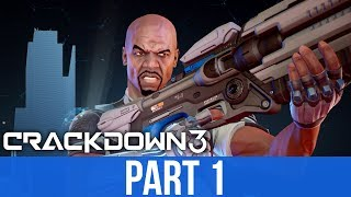 CRACKDOWN 3 Early Gameplay Walkthrough Part 1 - First 30 Minutes & First Impressions