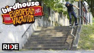 Birdhouse Skateboards European Tour 2015 - Part 3 of 3