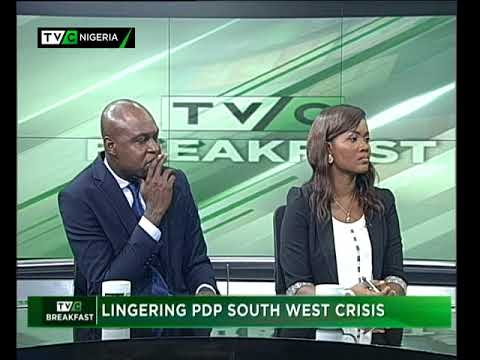 TVC Breakfast September 26th   Lingering PDP South West crisis