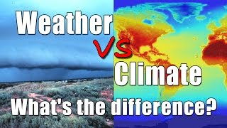 Weather vs. Climate: What's the difference?