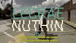 Lecrae - Nuthin [Legendado]