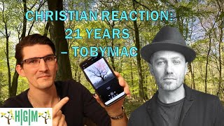 Christian Reaction: 21 Years – TobyMac