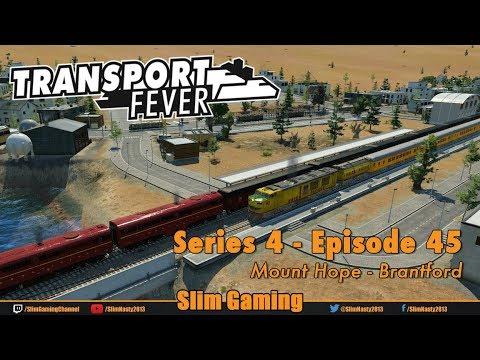 Transport Fever - Series 4 Episode 45 - Mount Hope - Brantford