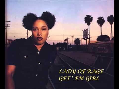 LADY OF RAGE  -  GET