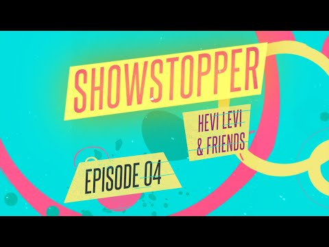 ShowStopper Live With HEVI LEVI & Friends 4 | Special Guest Dean Miroshnikov