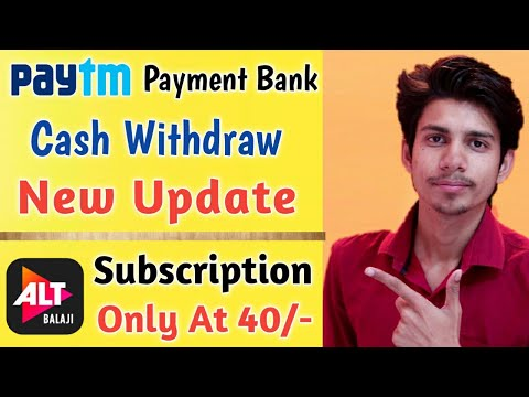 Repeat Paytm Payment Bank Cash Withdraw Update ¦Alt Balaji