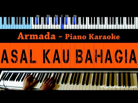 Armada - Asal Kau Bahagia - LOWER Key (Piano Karaoke) - Indonesian Song