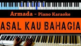 Armada - Asal Kau Bahagia - LOWER Key (Piano Karaoke) - Indonesian Song