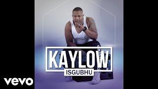 Kaylow - Isgubhu ft. DJ Mdix