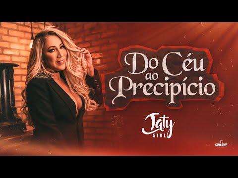Taty Girl – Do Céu ao Precipício