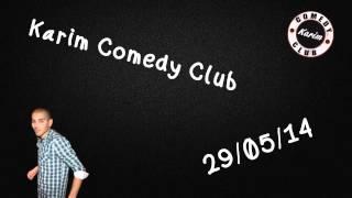 Radio Libre - Karim Comedy Club - 29/05/14