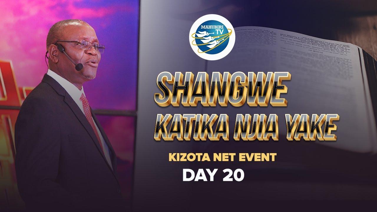 SHANGWE KATIKA NJIA YAKE  DAY 20