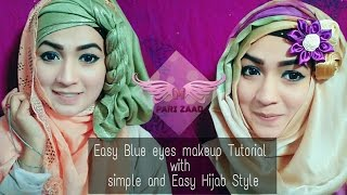 Easy Blue Eyes makeup Tutorial with Easy and simple Hijab Style | Pari ZaaD