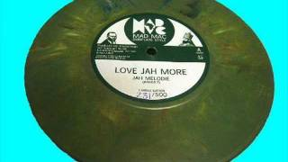 LOVE JAH MORE + DUB by Fischerman and Jah Melodie