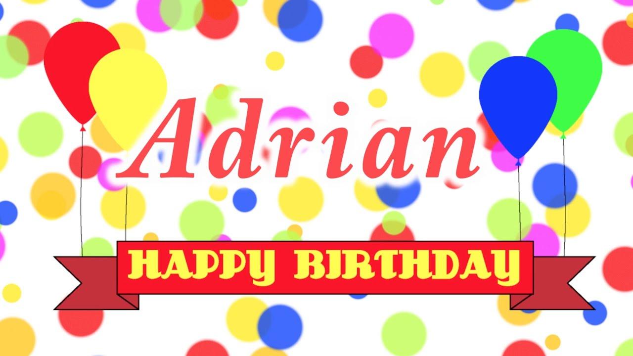 Happy Birthday Adrian Song Youtube
