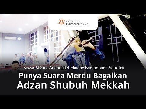 Punya Suara Merdu Bagaikan Adzan Shubuh Mekkah - M. Haidar Ramadhan Saputra